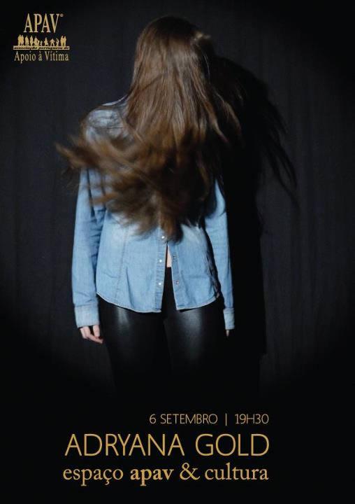 Adryana Gold – Espaço APAV & Cultura – Lisboa – 06/Set/12