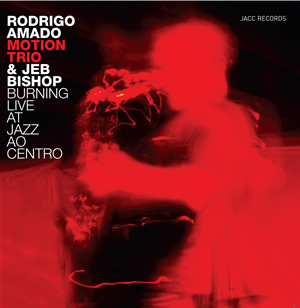"capa de ""Burning Live At Jazz Ao Centro"