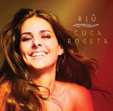 "Cuca Roseta ""Riû"" (CD/Universal)"