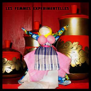 """""""Les Femmes Experimentelles"""" – Várias Artistas"""